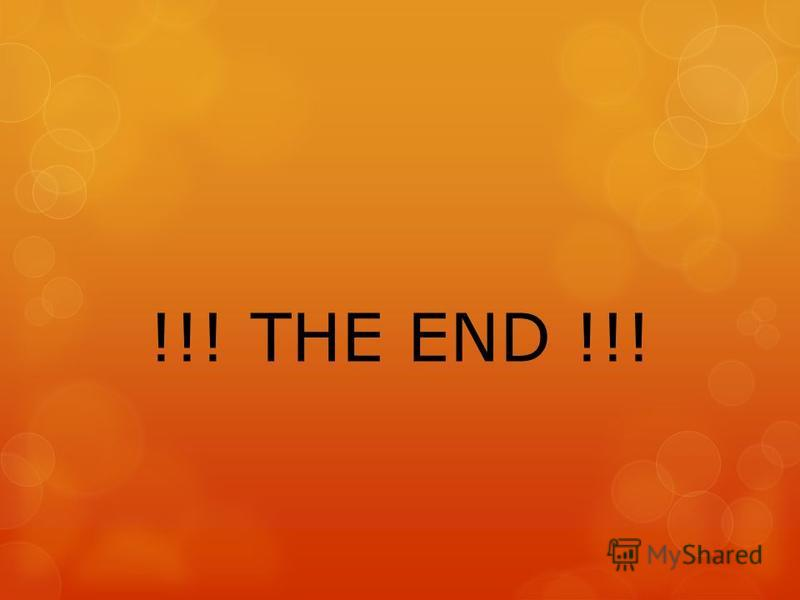 !!! THE END !!!
