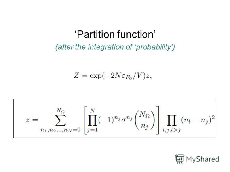 Partition function (after the integration of probability)