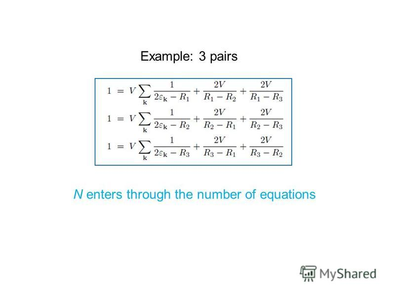 Example: 3 pairs N enters through the number of equations