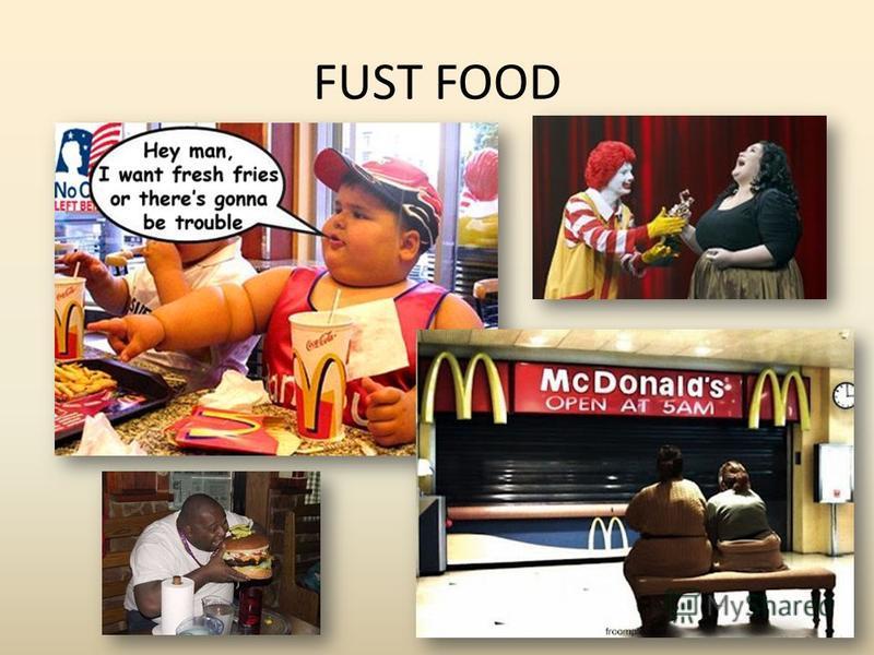 FUST FOOD