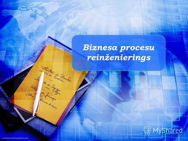 Biznesa procesu reinženierings