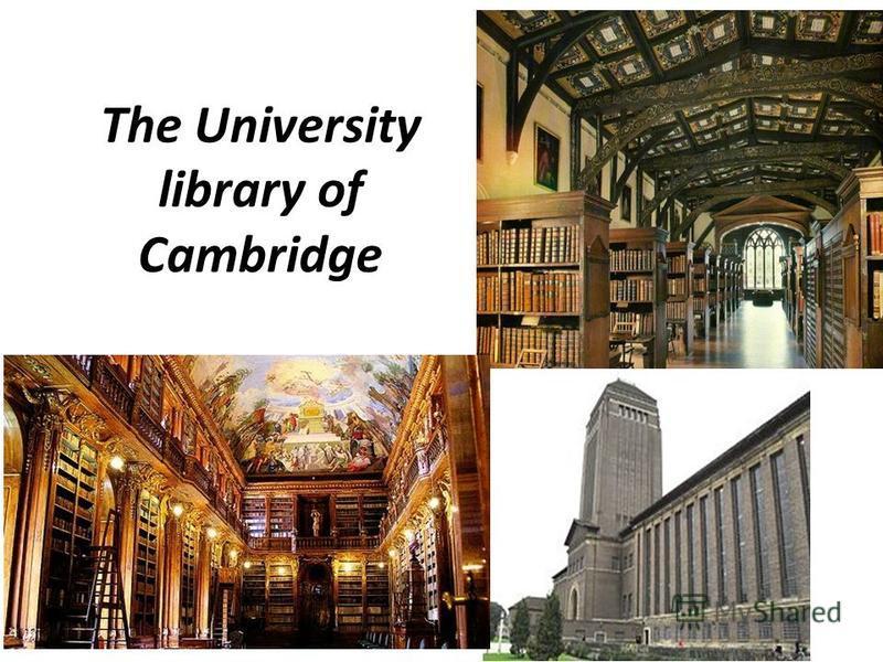 The University library of Cambridge