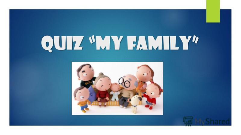 Quiz My Family
