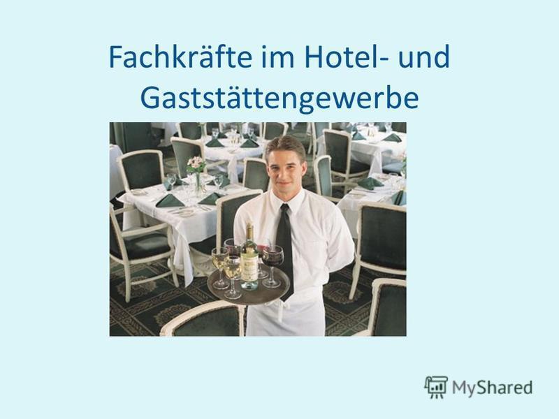 Fachkräfte im Hotel- und Gaststättengewerbe