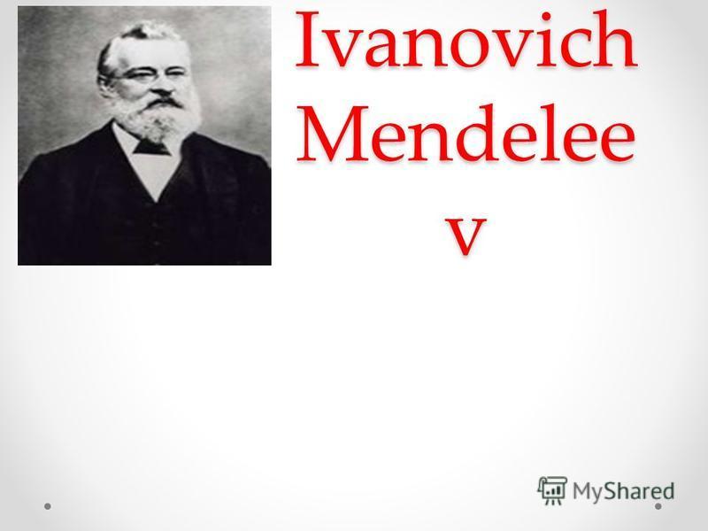 Dmitri Ivanovich Mendelee v
