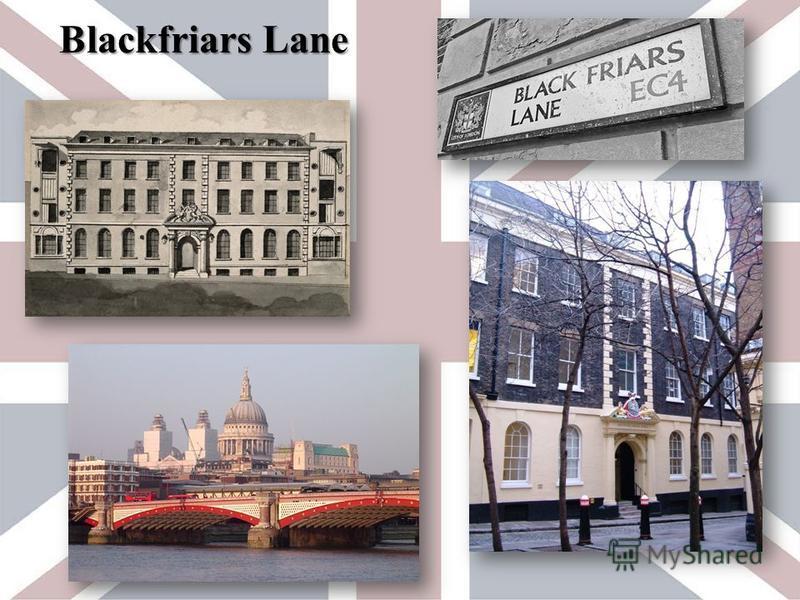 Blackfriars Lane Blackfriars Lane