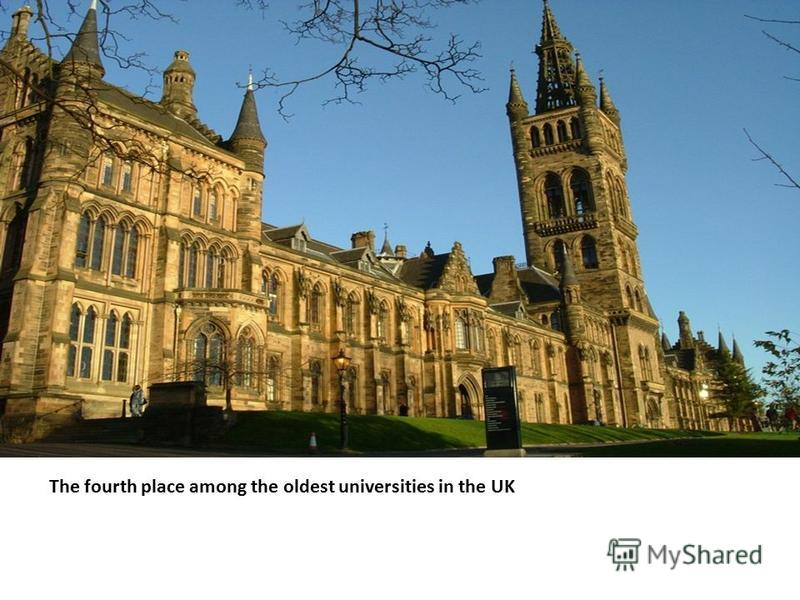 The fourth place among the oldest universities in the UK