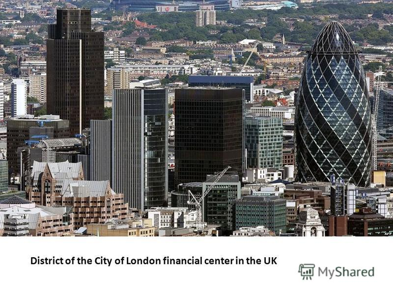 District of the City of London financial center in the UK