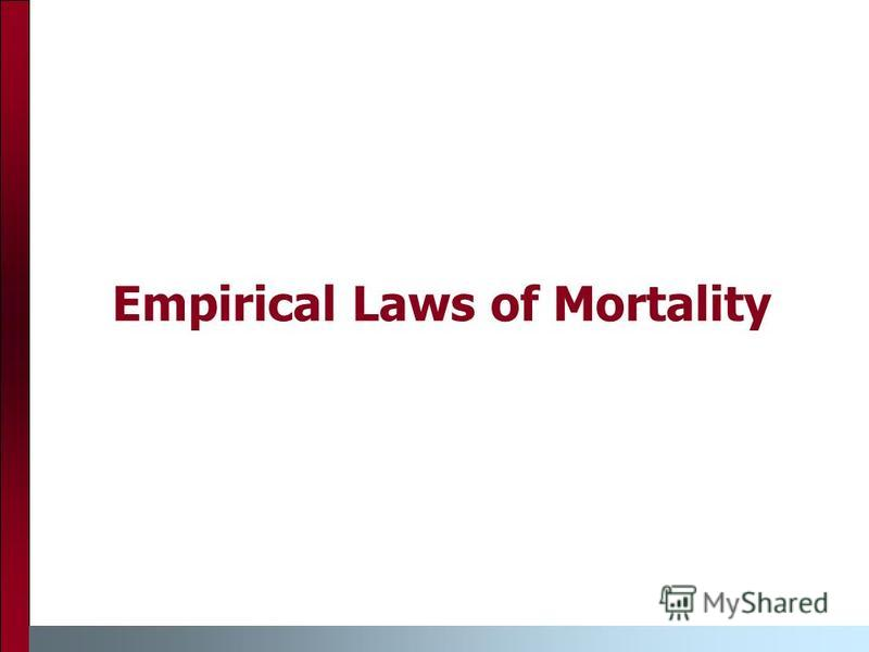 Empirical Laws of Mortality