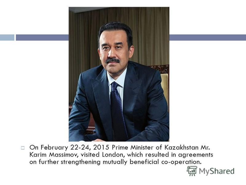 From June 30 - July 1, 2013 British Prime Minister Mr. David Cameron made a state visit to Kazakhstan the first such visit in the history of the two countries bilateral relations. A Joint Statement on strategic partnership between the two countries w