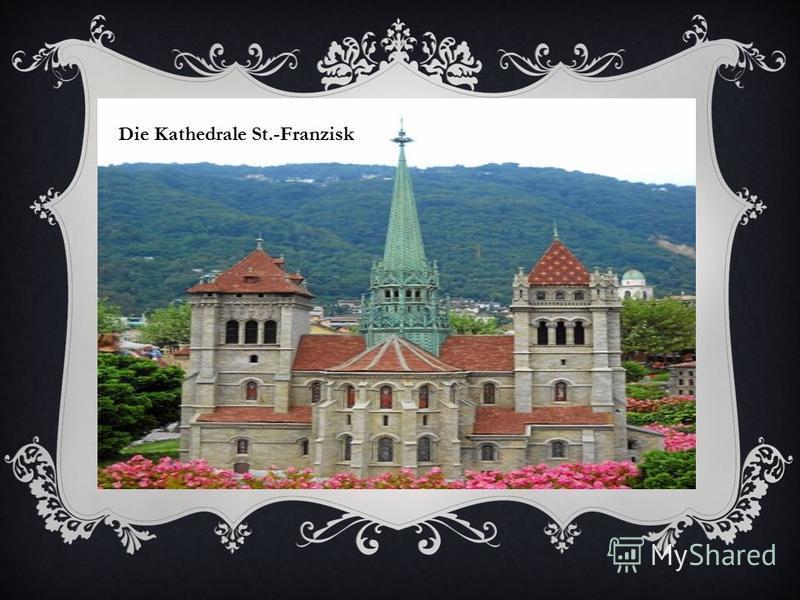 Die Kathedrale St.-Franzisk