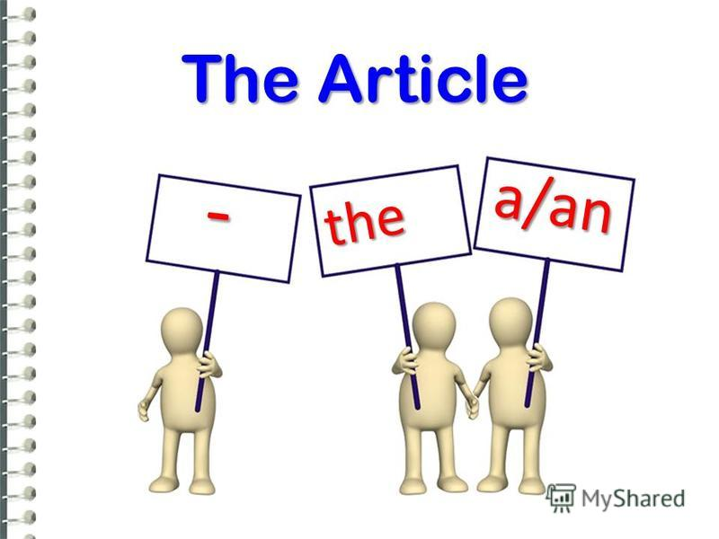 a/an the - The Article