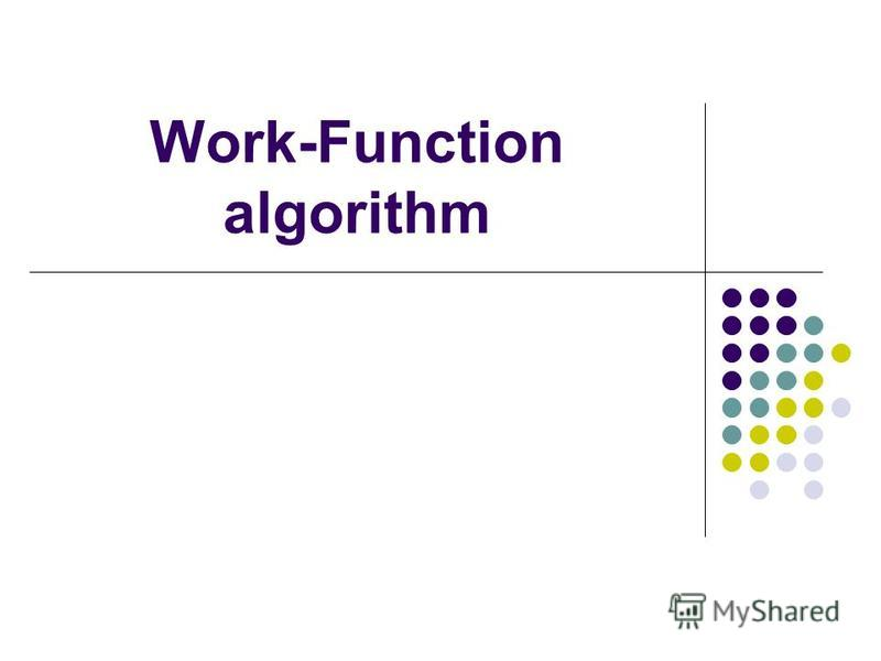 Work-Function algorithm