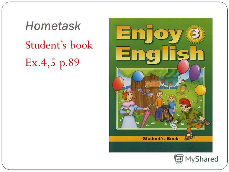 Hometask Students book Ex.4,5 p.89