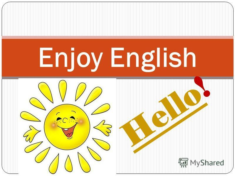 HelloHello! Enjoy English