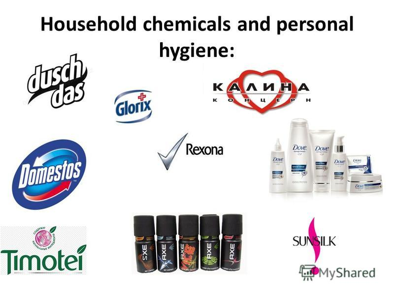 Household chemicals and personal hygiene: