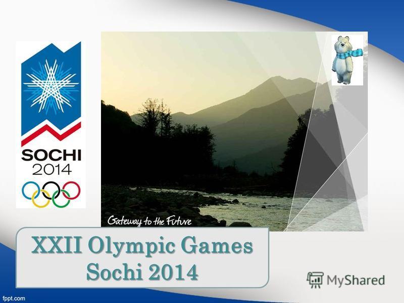 XXII Olympic Games Sochi 2014