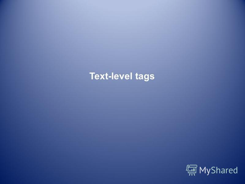 Text-level tags