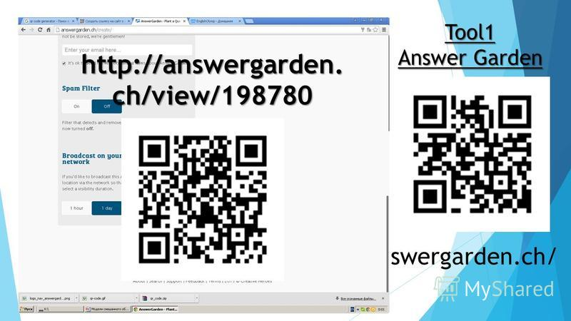 Tool1 Answer Garden answergarden.ch/ http://answergarden. ch/view/198780