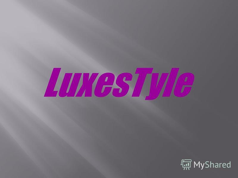 LuxesTyle