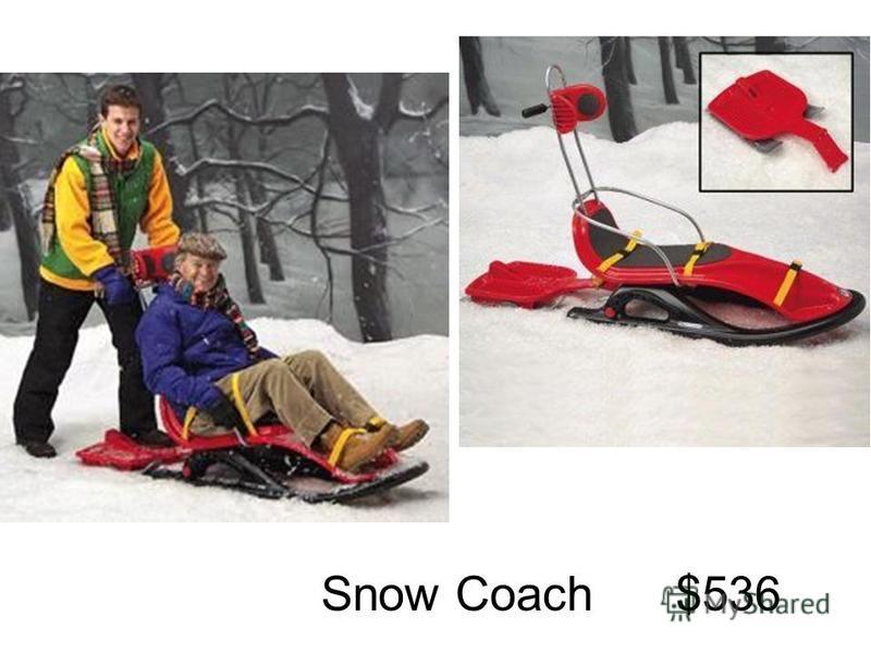 Snow Coach $536