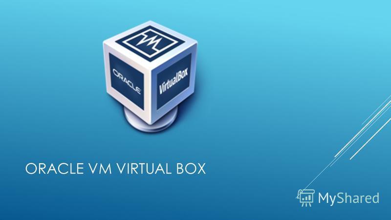 ORACLE VM VIRTUAL BOX