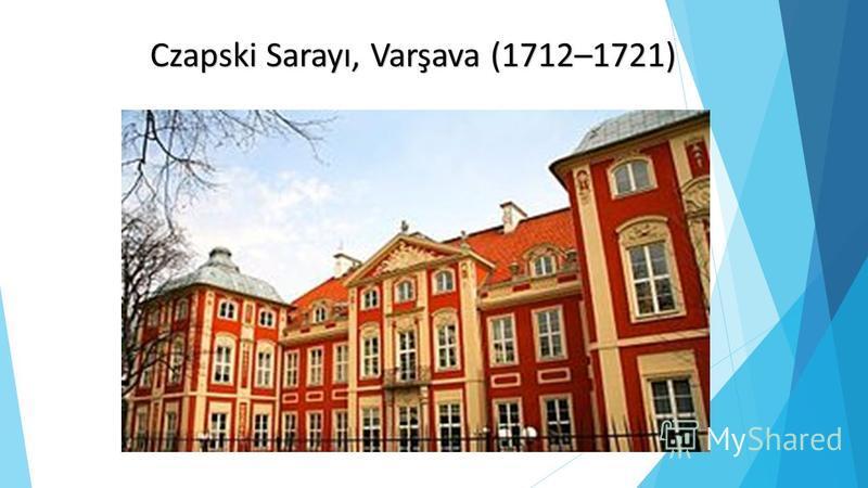 Czapski Sarayı, Varşava (1712–1721)