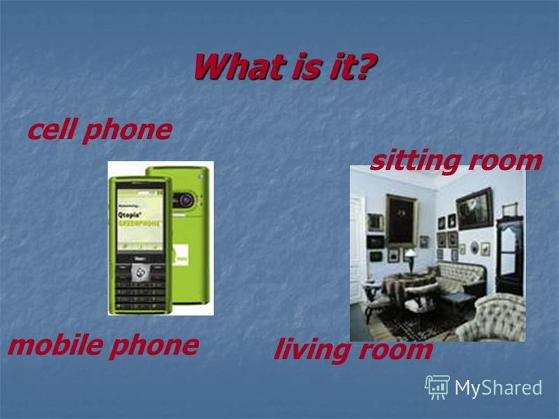 What is it? cell phone mobile phone living room sitting room