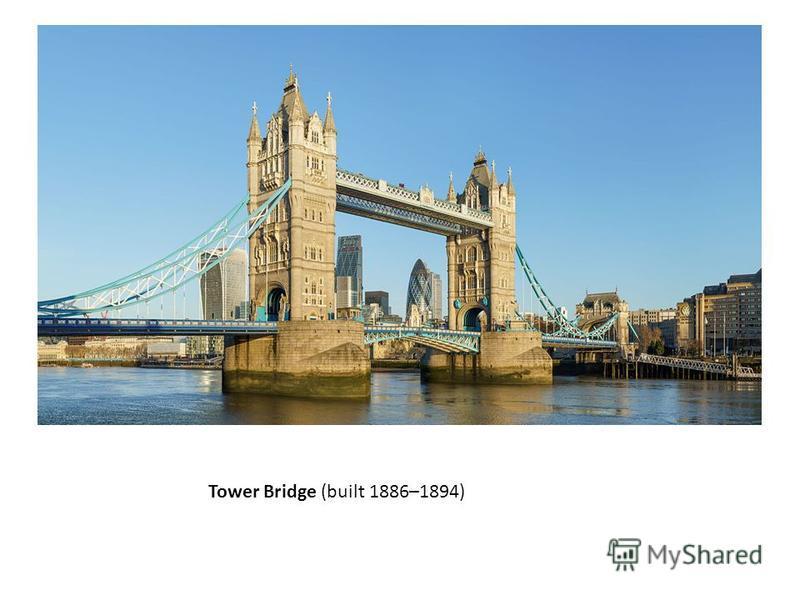 Tower Bridge (built 1886–1894)