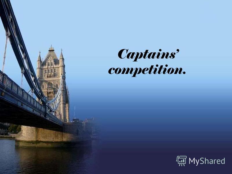 Captains competition.