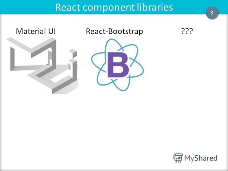Flux React component libraries 3 3 Material UIReact-Bootstrap???