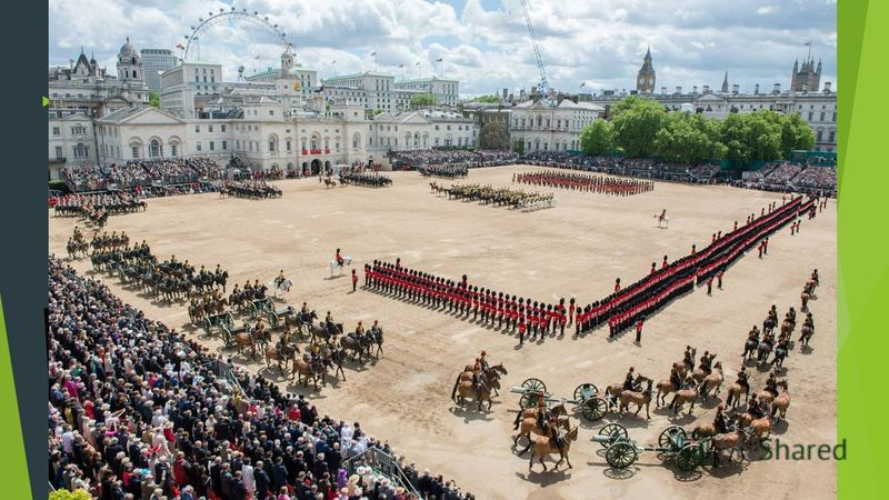 The Trooping of the Colour. The Queen is the only person in Britain with two birthdays. Her real birthday is on April 21 st, but she has an