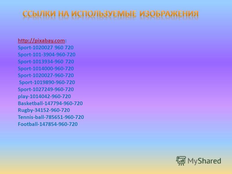 http://pixabay.comhttp://pixabay.com: Sport-1020027 960 720 Sport-101-3904-960-720 Sport-1013934-960 720 Sport-1014000-960-720 Sport-1020027-960-720 Sport-1019890-960-720 Sport-1027249-960-720 play-1014042-960-720 Basketball-147794-960-720 Rugby-3415