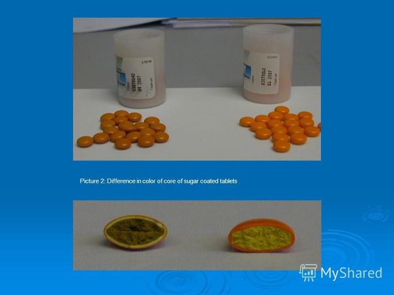 Picture 2: Difference in color of core of sugar coated tablets