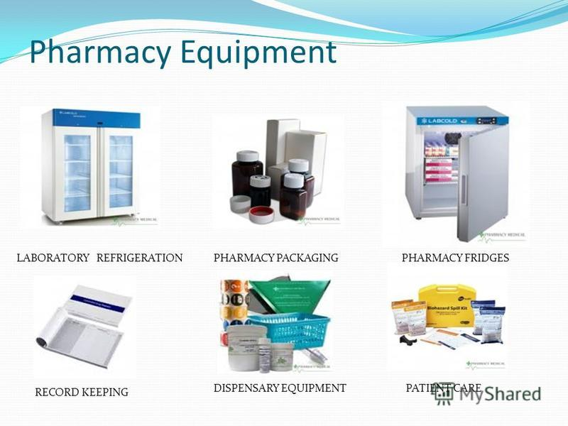 Pharmacy Equipment LABORATORY REFRIGERATIONPHARMACY PACKAGINGPHARMACY FRIDGES RECORD KEEPING DISPENSARY EQUIPMENTPATIENT CARE