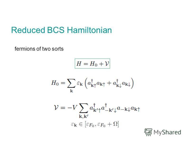 Reduced BCS Hamiltonian fermions of two sorts