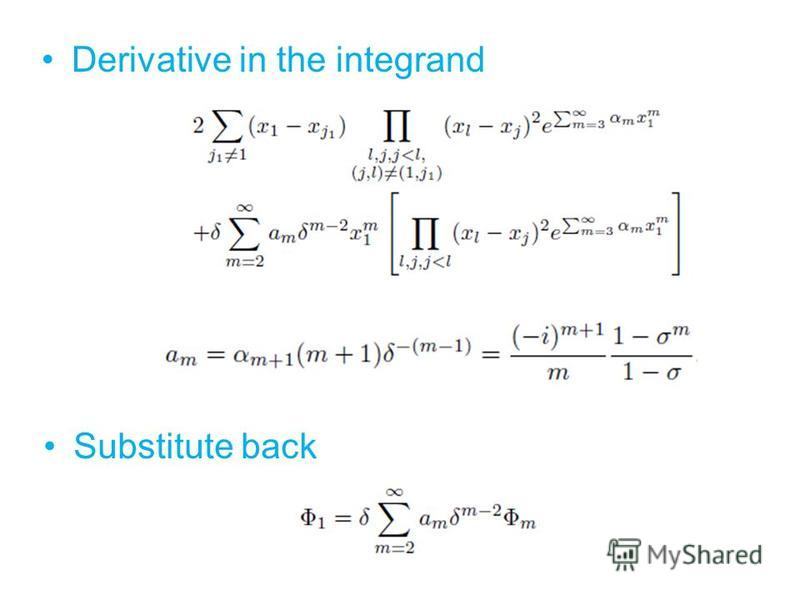 Derivative in the integrand Substitute back