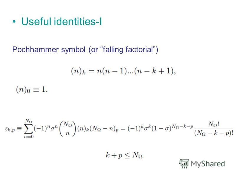 Useful identities-I Pochhammer symbol (or falling factorial)