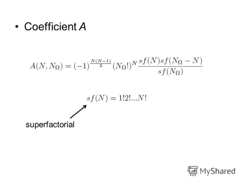 Coefficient A superfactorial