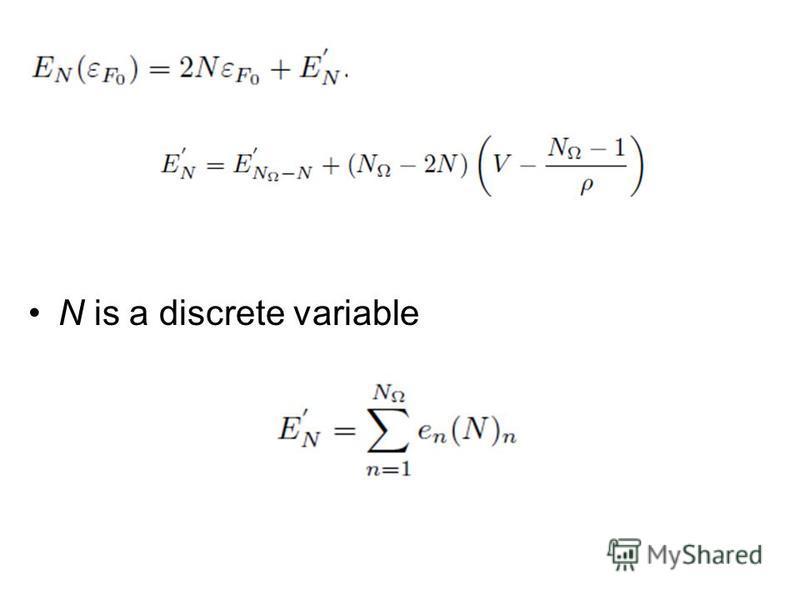 N is a discrete variable