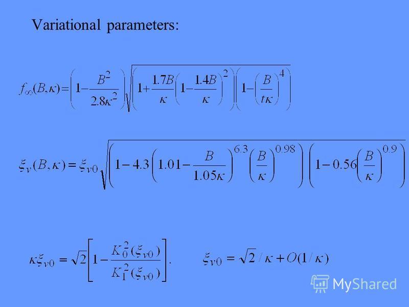 Variational parameters: