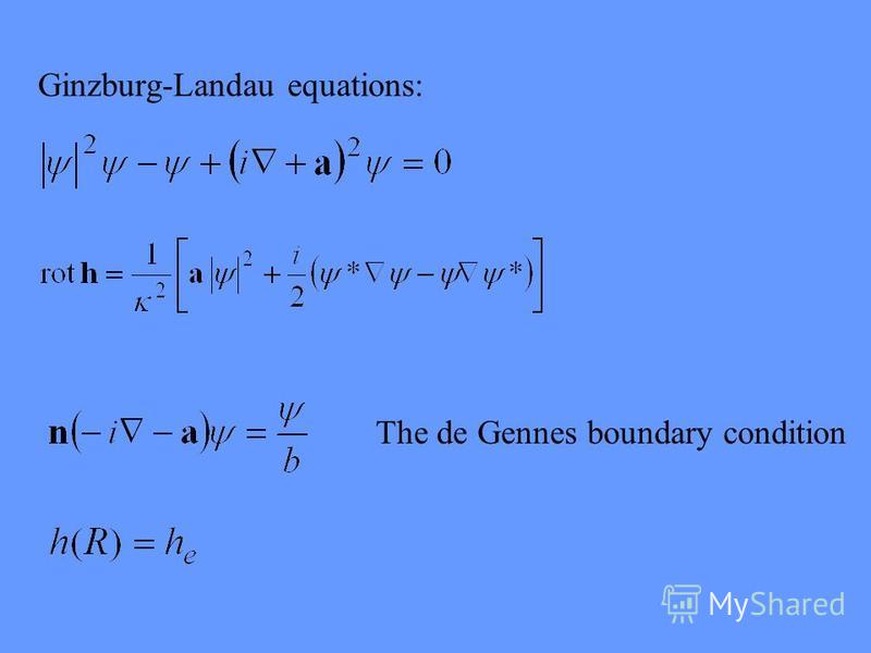 Ginzburg-Landau equations: The de Gennes boundary condition