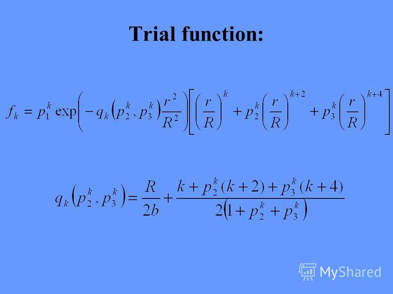 Trial function: