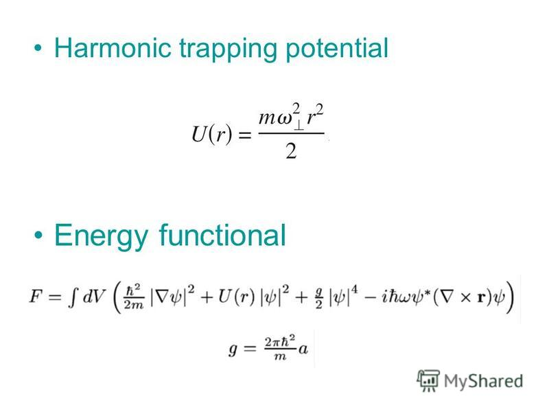 Harmonic trapping potential Energy functional