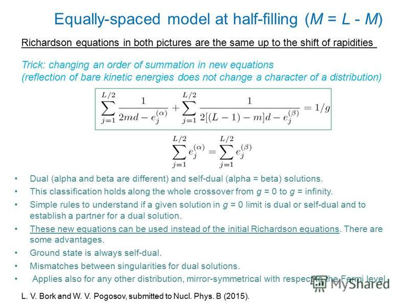 Equally-spaced model at half-filling (M = L - M) Dual (alpha and beta are different) and self-dual (alpha = beta) solutions. This classification holds along the whole crossover from g = 0 to g = infinity. Simple rules to understand if a given solutio