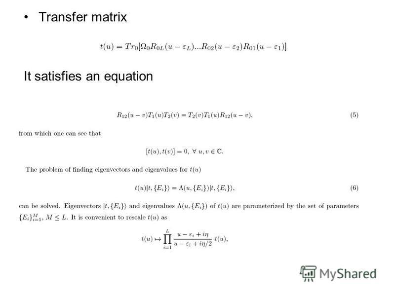 Transfer matrix It satisfies an equation