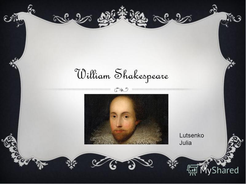William Shakespeare Lutsenko Julia