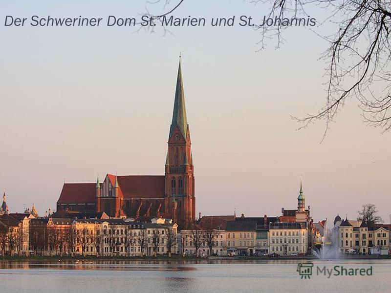 Der Schweriner Dom St. Marien und St. Johannis