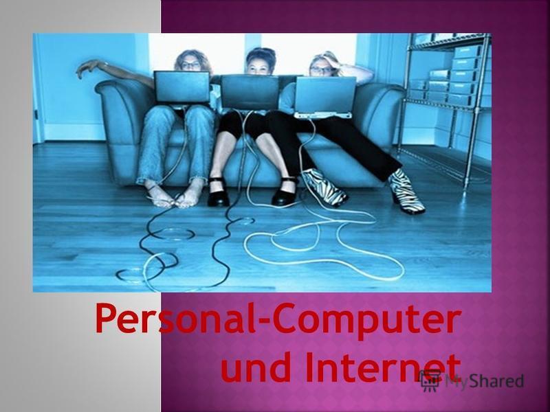 Personal-Computer und Internet
