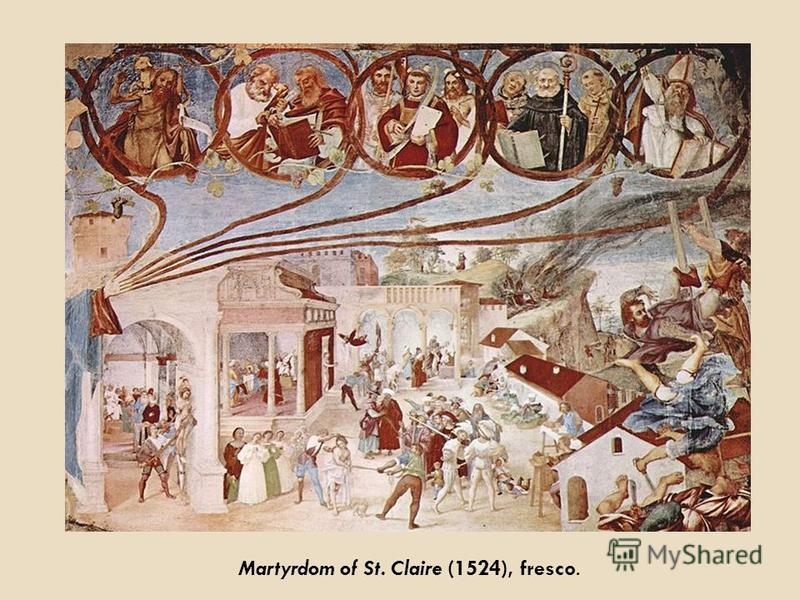 Martyrdom of St. Claire (1524), fresco.